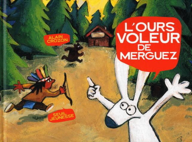 L'OURS VOLEUR DE MERGUEZ