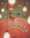 THOMAS LE MAGICIEN