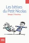 HISTOIRES INEDITES DU PETIT NICOLAS, TOME 1 : LES BETISES DU PETIT NICOLAS