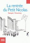 LES HISTOIRES INEDITES DU PETIT NICOLAS , TOME 3 : LA RENTREE DU PETIT NICOLAS