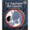 LA MUSIQUE DES GITANS(LE PETIT CHEVAL D'ETOILES)