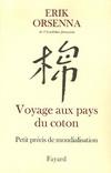 VOYAGE AUX PAYS DU COTON : PETIT PRECIS DE MONDIALISATION