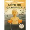L'ETE DE GARMANN (trad. du suédois)