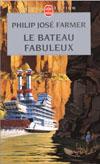 LE BATEAU FABULEUX (LE FLEUVE DE L'ETERNITE)