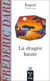 LA DRAGEE HAUTE