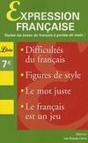 EXPRESSION FRANCAISE:DIFFICULTES, FIGURES DE STYLE, LE MOT JUSTE