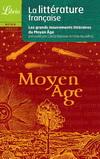 LITTERATURE FRANCAISE - LE MOYEN-AGE