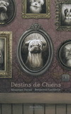 DESTINS DE CHIENS