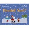 BIENTOT NOEL ! (NE) : 24 HISTOIRES POUR ATTENDRE NOEL