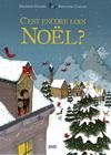 C'EST ENCORE LOIN NOEL ? (6 ans +)