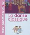 LA DANSE CLASSIQUE (5 ANS +)
