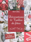 DECORATIONS & TABLES DE FETES. EN DIRECT DE SCANDINAVIE