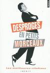 DESPROGES EN PETITS MORCEAUX : LES MEILLEURES CITATIONS