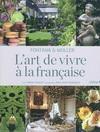 ART DE VIVRE A LA FRANCAISE