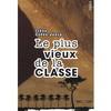 LE PLUS VIEUX DE LA CLASSE