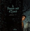 LA FUNESTE NUIT D'ERNEST