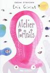 CAHIER D'ARTISTE : ATELIER PORTRAITS (3 ans +)