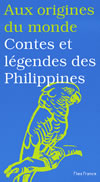 CONTES ET LEGENDES DES PHILIPPINES