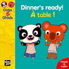 DINNER'S READY! / A TABLE! (francais & anglais)