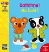 BATHTIME! AU BAIN!(francais & anglais)