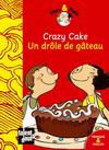 CRAZY CAKE - UN DROLE DE GATEAU (francais & anglais)