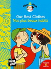 OUR BEST CLOTHES - NOS PLUS BEAUX HABITS (francais & anglais)