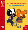 AT THE SUPERMARKET / AU MARCHE ! (francais & anglais)